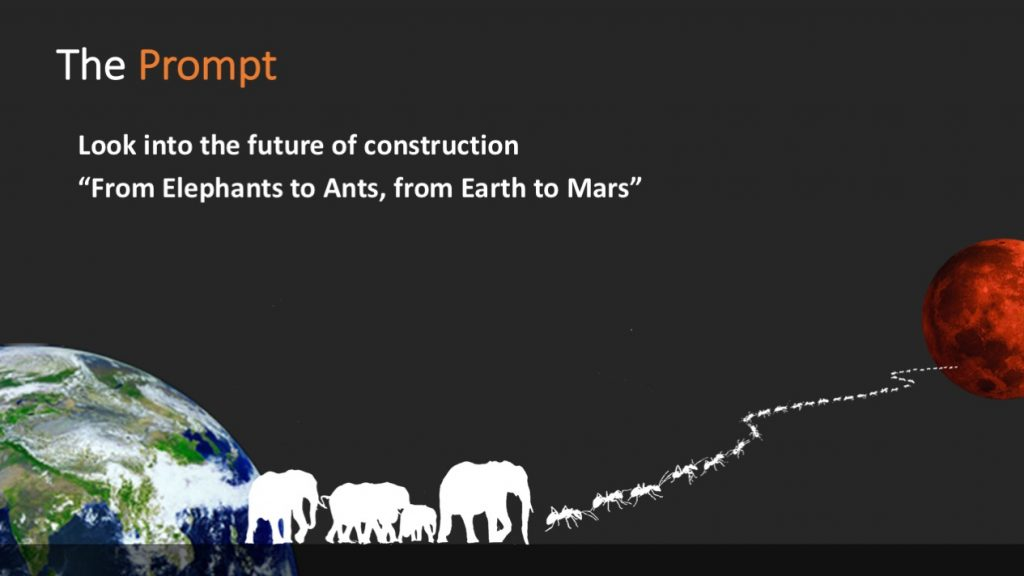The prompt; From Elephants to Ants, from Earth to Mars.